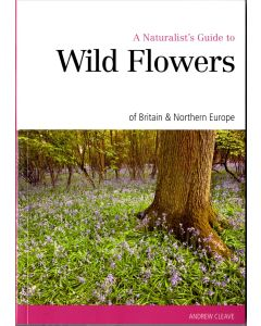 A Naturalists Guide to Wild flowers
